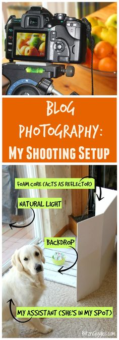 Blog Photography: My Shooting Setup - A behind-the-scenes look at how I shoot photos for my blog - my photography set-up, info on my camera and some of my favorite accessories!