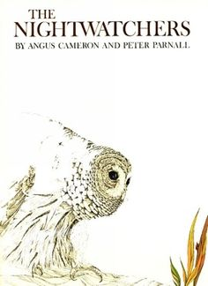 The Nightwatchers, illustrated by Peter Parnall, written by Angus Cameron