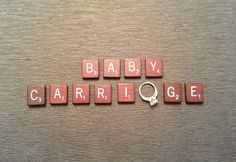 "Pregnancy Announcement - Scrabble fun everywhere! A small silver/gold safety pin to replace that ""A"" might also be fun to try... or pink/blue if gender is known/revealed by this point? :-)"
