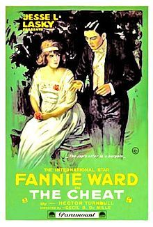 Directed by Cecil B. DeMille, starring Fannie Ward, Sessue Hayakawa, and Jack Dean, Ward's real-life husband, 1915.