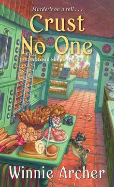 Crust No One by Winnie Archer is the second book in A Bread Shop Mystery series. I Love Books, Books To Read, My Books, Mystery Novels, Mystery Series, Mystery Thriller, Date, Cozy Mysteries, Murder Mysteries