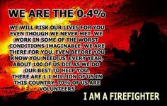Firefighter - We are the 0.4% - fire department