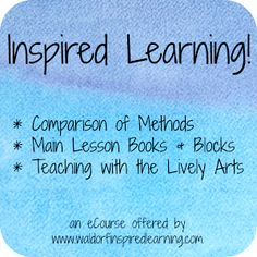 Learn how to create Inspired Learning! with main lesson blocks & the lively arts in this 3-week online workshop starting Oct 12 ⋆ Waldorf-Inspired Learning