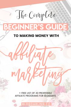 How to make money with affiliate marketing   free guide to 40 profitable affiliate programs for bloggers! Learn how I make $1,000  a month from affiliate marketing on my small blog! #affiliatemarketing