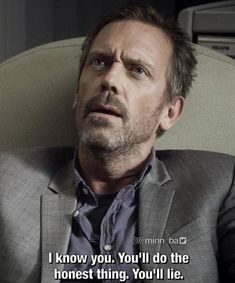 """😅 """"Everybody Dies"""" Dr House Quotes, It's Never Lupus, Medical Series, Everybody Lies, Gregory House, Doctors Note, Red Band Society, I Love House, Grey Anatomy Quotes"""