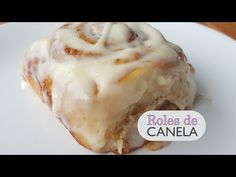 Roles de Canela - Caseros - Paso a paso - YouTube Date Bread, Tatyana's Everyday Food, Baked Rolls, Cinnabon, Pan Dulce, Pancakes And Waffles, Chocolate Cheesecake, Desert Recipes, Cinnamon Rolls
