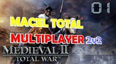 MEDIEVAL II MULTIPLAYER 2vs2  MACEL TOTAL ⚔🛡🗡⚔