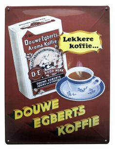 Douwe Egberts...my favorite brand of Dutch coffee...their tea under this brand is also excellent!