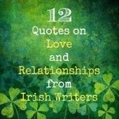 Check out 12 Quotes on Love and Relationships from Irish Writers