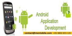 Android app Development Company in Noida.  If you want to search Android app Development Company in noida, Kolkata, Pune, Bangalore, Mumbai, Chennai or Pan India. please choose the - Mentobile Technologies.