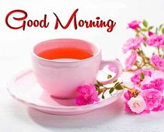 nice  good morning with tea images Good Morning Sunday Pictures, Good Morning Coffee Images, Good Morning Tea, Happy Sunday Images, G Morning, Free Good Morning Images, Good Morning Messages, Good Morning Wishes, Tea Time
