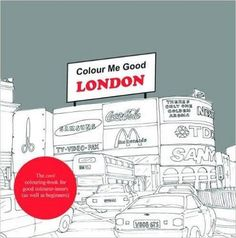 Colour Me Good London by Mel Simone Elliott. Grown-up colouring book featuring drawings of people and places found in London, England. Tattoo Coloring Book, Coloring Books, Coloring Pages, Interactive Activities, Book Activities, Cool Books, My Books, Mindfulness Colouring, Motivational Words