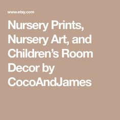 Nursery Prints, Nursery Art, and Children's Room Decor by CocoAndJames