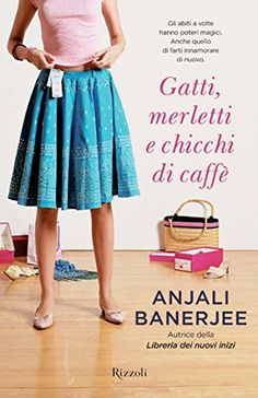 Gatti, merletti e chicchi di caffè - Anjali Banerjee