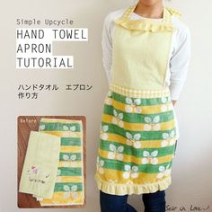 How to sew an apron from hand towels. Go to the sewing tutorial here: http://www.sewinlove.com.au/2013/06/12/how-to-sew-apron-hand-towels-tutorial-%E3%82%A8%E3%83%97%E3%83%AD%E3%83%B3%E3%81%AE%E4%BD%9C%E3%82%8A%E6%96%B9/
