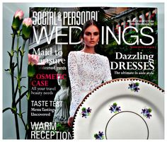 Vintage china: Social and Personal Weddings magazine - Summer 2014 Aisle Style, Vintage China, Summer 2014, Traveling By Yourself, Bridesmaid, Magazine, Weddings, Sweet, Collection