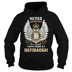 DEFIBAUGH  Never Underestimate Of A Person With DEFIBAUGH  Name #name #tshirts #DEFIBAUGH #gift #ideas #Popular #Everything #Videos #Shop #Animals #pets #Architecture #Art #Cars #motorcycles #Celebrities #DIY #crafts #Design #Education #Entertainment #Food #drink #Gardening #Geek #Hair #beauty #Health #fitness #History #Holidays #events #Home decor #Humor #Illustrations #posters #Kids #parenting #Men #Outdoors #Photography #Products #Quotes #Science #nature #Sports #Tattoos #Technology…