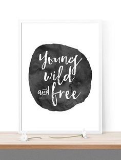 printable 'young wild and free' kids room decor by spellandtell