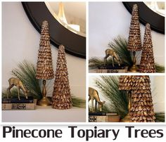 how to make a pinecone topiary