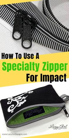 Specialty zippers add that 'wow' factor to your sewing project like this easy zipper pouch pattern. A black and white striped zipper is perfect for a project like this. Use an easy zipper pouch sewing pattern and add a favorite embroidery design. #LazyGirlDesigns #Zipper #ZipperPouch #Halloween #Embroidery #CandyWrapper #Sewing #DIY Sewing Diy, Sewing Hacks, Sewing Tutorials, Sewing Class, Sewing Basics, Diy Pouch No Zipper, Lazy Girl Designs, Halloween Embroidery, Pouch Pattern