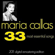 Maria Callas : The 33 Most Essential Songs2011 Digital Remastered Edition-Maria Callas-Astorg Classical