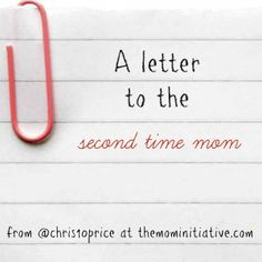 a letter to the second time mom ~ Come share YOUR 2nd-time-mom experience at The M.O.M. Initiative ~ Because when you're a second-time mom, you realize that imperfect is perfect. By @Christen Price