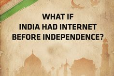 Ever wondered what the Internet would look like If India Had Internet Before…