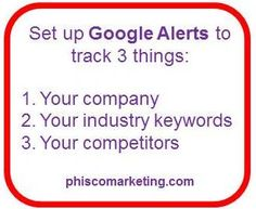 Use Google Alerts to monitor your customers' search terms