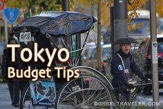 Getting Around Tokyo on the cheap and easy. Top Tokyo attractions to see. Tokyo on a backpacker's budget ...Not everything in Tokyo costs money and there's also budget deals to getting around and eating,