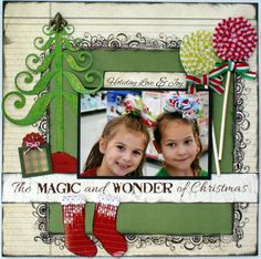 Magic & Wonder Christmas Page...with tree & stockings...Scrapbook.com.
