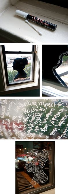 DIY window art! This is just fantastic! Take a silhouette of your family, a famous person, scenery and then you take a chalk marker and use sayings, quotes, poems to line the silo face. (see instructions) Click the link for more!! So many possibilities....would be great on the front door or patio door. I think I would quote some Twain.