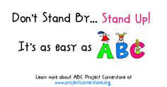 ABC Poster Final  www.projectcornerstone.org  #projcornerstone #upstander #bullying
