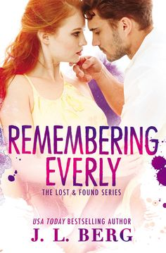 Renee Entress's Blog: [Cover Reveal] Remembering Everly by J.L.Berg