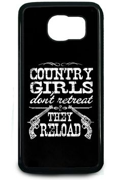 7a77aa548d4 Country Girl Store - Country Girls™ Reload Samsung Galaxy S6 Case/Cover,  $19.95