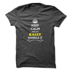 Keep Calm and Let KALEY Handle it - #tshirt fashion #sweater jacket. LIMITED TIME => https://www.sunfrog.com/LifeStyle/Keep-Calm-and-Let-KALEY-Handle-it-50519024-Guys.html?68278