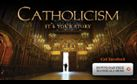 """An epic TV series on Catholicism.  George Weigel calls this """"the most important media project in the history of the Catholic Church in America."""""""