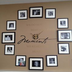 "Working photo wall clock ""we do not remember days..we remember moments."""