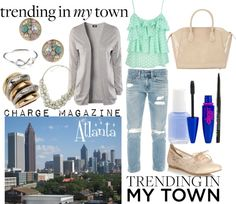 """Trending in my town: Atlanta!"" by chargemagazine on Polyvore"