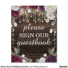 Shop Rustic Floral Wood Wedding Cards and Gifts Poster created by WeddingMagical. Wedding Invitation Inspiration, Lace Wedding Invitations, Guest Book Sign, Wedding Guest Book, Bridal Shower Rustic, Rustic Wedding, Wedding Signs, Wedding Cards, Wedding Ideas