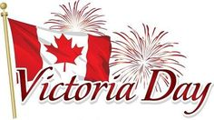 Victoria Day is a Canadian national holiday where schools close and people get the day off work! Its all to celebrate Queen Victorias birthday. Queen Victoria Birthday, Victoria Day Weekend, May Long Weekend, Canadian Things, Happy Canada Day, Happy May, O Canada, Fb Covers, Victorious