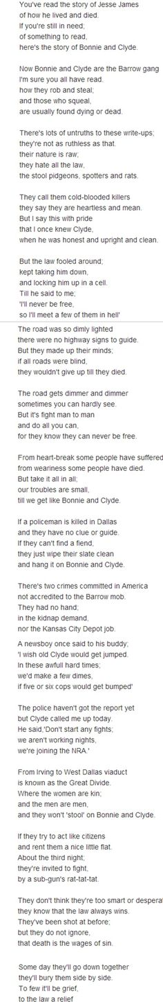 "The Trail's End by Bonnie Parker or The story of Bonnie and Clyde. They left out ""But it's death, for Bonnie and Clyde."" At the end Bonnie's my favorite poet - NM"