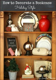 Bookcase Design Holiday Style  Get the basics of bookcase design & how to then decorate one in 10 minutes for the holidays http://mysoulfulhome.com
