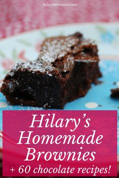 Indulge your sweet tooth with this recipe for homemade brownies … and 60 other chocolate recipes!