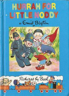 """""""Hurrah for Little Noddy"""", ill. by E. Ten Harmsen Van der Beek"""