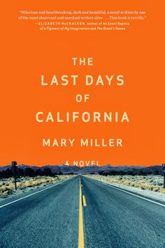 #Book #Review of The Last Days of California by Mary Miller