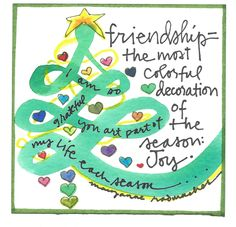 Hope you have a chance to appreciate your finest friends in the season.