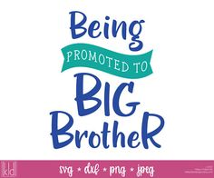 Being Promoted to Big Brother svg is a cute design for an only child who is getting their first sibling. This Big Brother shirt design is also great for a pregnancy announcement. [contains]  1 file for each format   [also available]  Matching Big Sister Version - https://www.etsy.com/listing/275666278  [whats included?]  Commercial License SVG folder - used by most major cutting machines DXF folder - used by Silhouette Design Space without the Designer Edition upgrade JPEG...