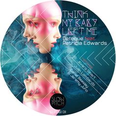 slpdigi011 Think my baby left me http://www.slowpitch.biz/portfolio/deteque-feat-patricia-edwards-think-my-baby-left-me/ http://www.beatport.com/release/think-my-baby-left-me/991688
