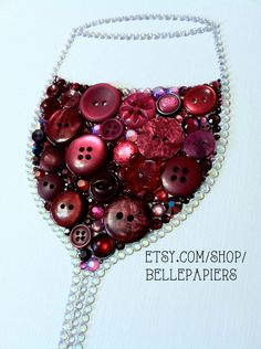 Button Art Wine Glass Decoration Red Wine Art by BellePapiers, $104.00