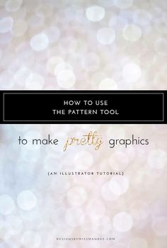 How to Use the Pattern Tool to Make Pretty Graphics in Adobe Illustrator - Designs By Miss Mandee. A great overview of how to use the pattern tool, plus, an awesome trick to making beautiful [quick] laurel wreaths!